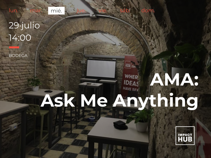 AMA: Ask Me Anything!