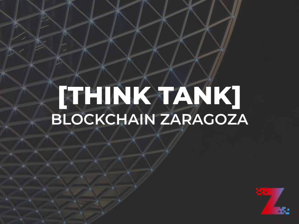 Think Tank: Blockchain Zaragoza